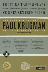 Politika Taşeronları ve Önemsizleşen Refah %15 indirimli Paul Krugman