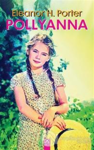 Pollyanna (Ciltli) Eleanor H. Porter