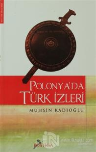 Polonya'da Türk İzleri