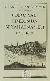 Polonyalı Simeon'un Seyahatnamesi (1608 - 1619)