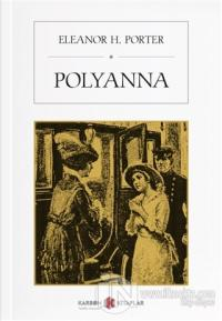 Polyanna Eleanor H. Porter