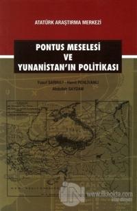 Pontus Meselesi ve Yunanistan'ın Politikası