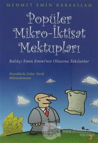 Popüler Mikro - İktisat Mektupları %25 indirimli Mehmet Emin Karaaslan