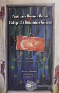Popülizmle Dönüşen Avrupa ve Türkiye - AB İlişkilerinin Geleceği %15 i
