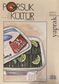 Porsuk Kültür ve Sanat Dergisi Sayı: 30 Ekim 2020