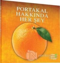 Portakal Hakkında Her Şey
