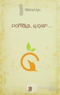 Portakal, Kuşlar