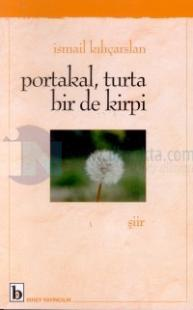 Portakal, Turta Bir de Kirpi