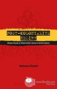 Post - Kolonyalizm Nedir?