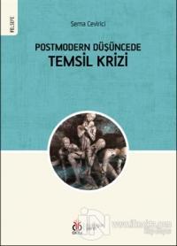 Postmodern Düşüncede Temsil Krizi