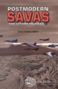 Postmodern Savaş Yeni Çatışma Politikası