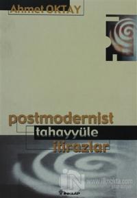 Postmodernist Tahayyüle İtirazlar