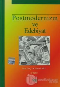 Postmodernizm ve Edebiyat %7 indirimli İsmet Emre