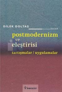 Postmodernizm ve Eleştirisi %20 indirimli Dilek Doltaş