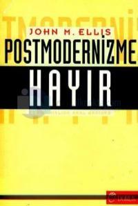 Postmodernizme Hayır