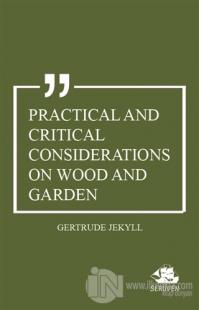 Practical And Critical Considerations on Wood and Garden