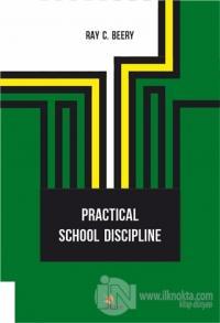 Practical School Discipline