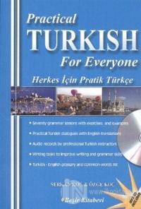 Practical Turkish For Everyone / Herkes İçin Pratik Türkçe