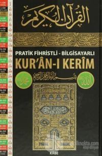 Pratik Fihristli - Bilgisayarlı Kur'an-ı Kerim (Orta Boy) (Ciltli)