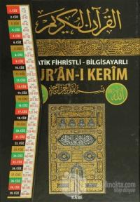 Pratik Fihristli - Bilgisayarlı Kur'an-ı Kerim (Rahle Boy) (Ciltli)