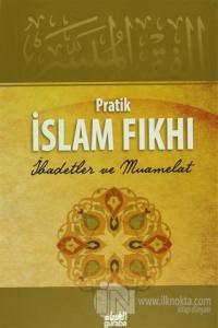 Pratik İslam Fıkhı (Ciltli)