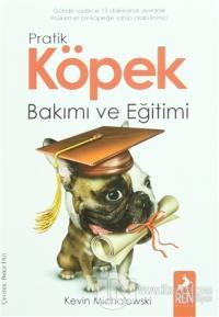 Pratik Köpek Bakımı ve Eğitimi %25 indirimli Kevin Michalowski