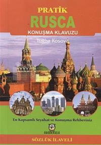 Pratik Rusça Konuşma Kılavuzu - Sözlük İlaveli