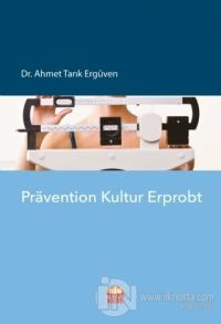 Pravention Kultur Erprobt