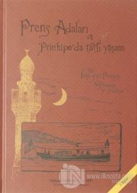 Prens Adaları ve Prinkipo'da Tatlı Yaşam (Ciltli)