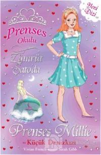 Prenses Okulu 28: Prenses Millie ve Küçük Denizkızı
