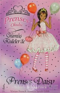 Prenses Okulu 9 Prenses Daisy Ve Sihirli Atli Karinca Arama
