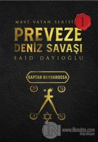 Preveze Deniz Savaşı - Mavi Vatan Serisi 1