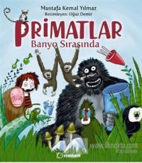 Primatlar Banyo Sırasında (Ciltli)
