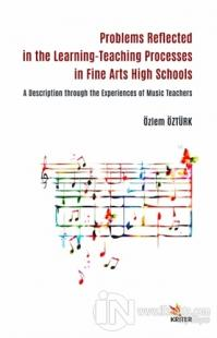 Problems Reflected in the Learning-Teaching Processes in Fine Arts High Schools