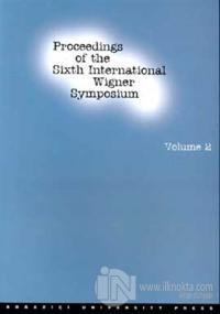 Proceedings of the Sixth International Wigner Symposium Volume 2