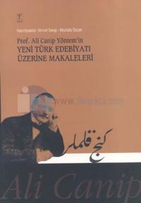 Prof. Ali Canip Yöntem'in Yeni Türk Edebiyatı Üzerine Makaleleri