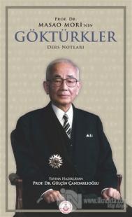 Prof. Dr. Masao Mori'nin Göktürkler Ders Notları