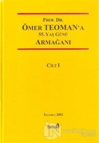 Prof. Dr. Ömer Teoman'a 55. Yaş Günü Armağanı (2 Cilt Takım) (Ciltli)