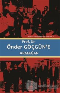 Prof. Dr. Önder Göçgün'e Armağan (2 Cilt Takım) (Ciltli)