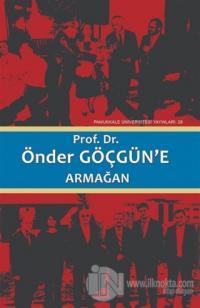 Prof. Dr. Önder Göçgün'e Armağan Cilt1 (Ciltli)