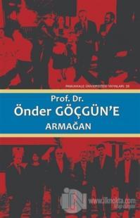 Prof. Dr. Önder Göçgün'e Armağan Cilt2 (Ciltli)