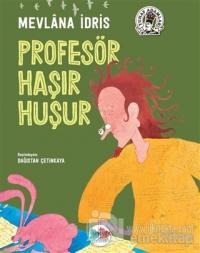 Profesör Haşır Huşur (Ciltli)