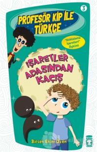 Profesör Kip ile Türkçe 3 - İşaretler Arasından Kaçış