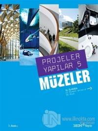 Projeler Yapılar 5 - Müzeler