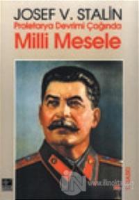 Proletarya Devrimi Çağında Milli Mesele