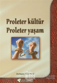 Proleter Kültür Proleter Yaşam