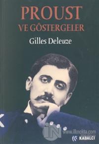 Proust ve Göstergeler Gilles Deleuze