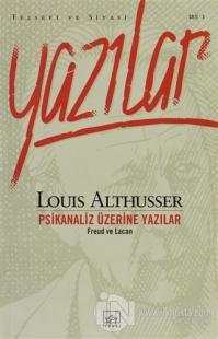 Psikanaliz Üzerine Yazılar Freud ve Lacan