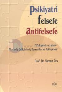 Psikiyari Felsefe Antifelsefe