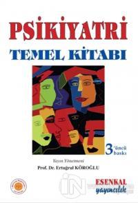 Psikiyatri Temel Kitabı (Ciltli)